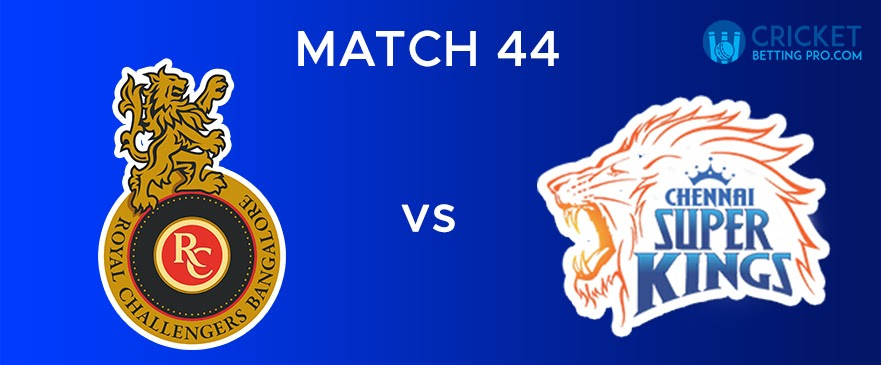 RCB vs CSK  Match Report 44