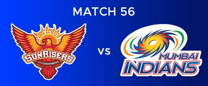 SRH VS MI Match Report 56