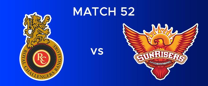 RCB vs SRH Match Report 52
