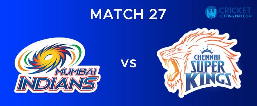 MI vs CSK – Match Report 27